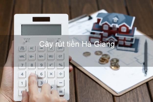 Cây rút tiền Hà Giang