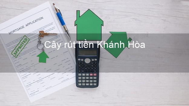 Cây rút tiền Khánh Hòa