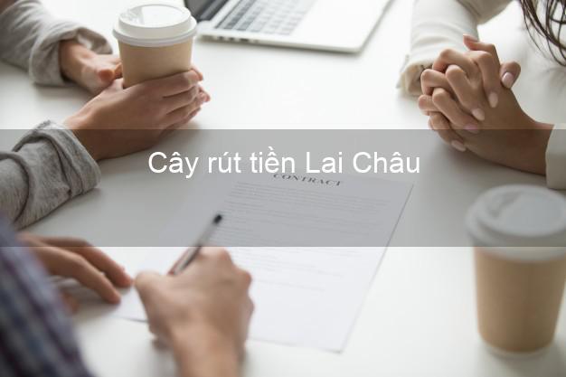 Cây rút tiền Lai Châu