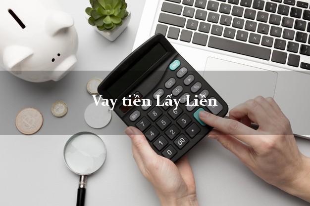 Vay tiền Lấy Liền online trong ngày