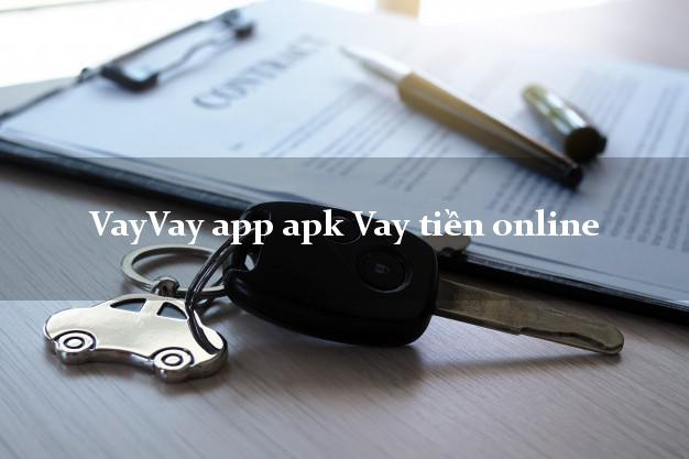 VayVay app apk Vay tiền online không thẩm định